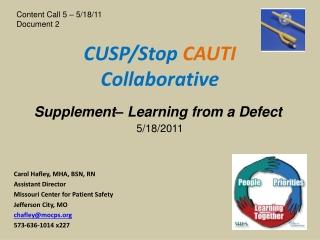 CUSP/Stop  CAUTI Collaborative