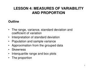LESSON 4: MEASURES OF VARIABILITY  AND PROPORTION