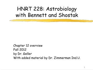 HNRT 228: Astrobiology with Bennett and Shostak