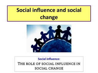 Social influence and social change