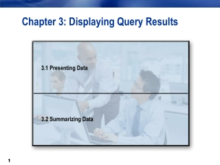 Chapter 3: Displaying Query Results