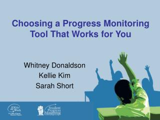 Choosing a Progress Monitoring Tool That Works for You