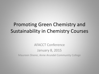 Principles and Practices of Green Chemistry