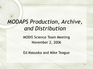 MODAPS Production, Archive, and Distribution