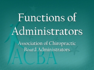 Functions of Administrators