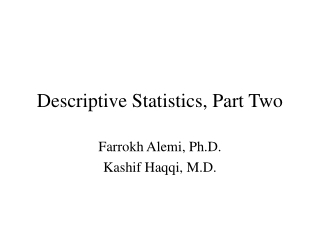 Descriptive Statistics, Part Two