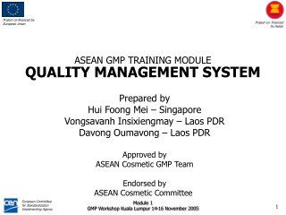 ASEAN GMP TRAINING MODULE QUALITY MANAGEMENT SYSTEM