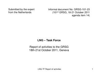 Informal document No. GRSG-101-23 (101 st  GRSG, 18-21 October 2011 agenda item 14)