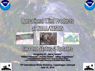 Operational Wind Products at NOAA/NESDIS Current Status & Updates