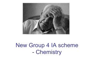 New Group 4 IA scheme - Chemistry
