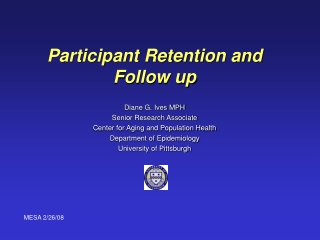Participant Retention and Follow up