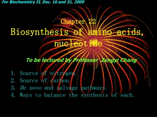 Chapter 22 Biosynthesis of amino acids, nucleotide