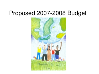 Proposed 2007-2008 Budget