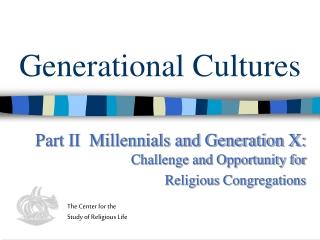 Generational Cultures