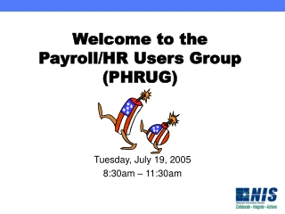 Welcome to the Payroll/HR Users Group (PHRUG)