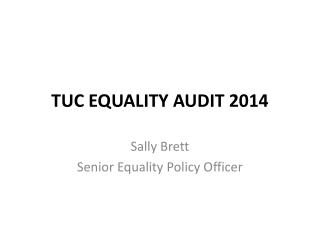 TUC Equality Audit 2014