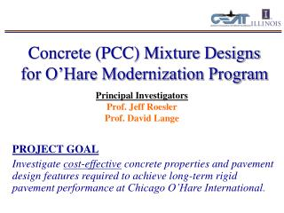 Concrete (PCC) Mixture Designs for O'Hare Modernization Program