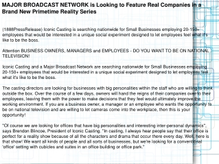 MAJOR BROADCAST NETWORK is Looking to Feature Real Companies