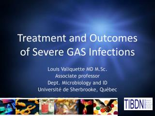 Treatment and Outcomes of Severe GAS Infections