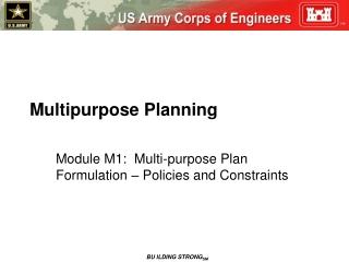 Multipurpose Planning