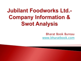 Jubilant Foodworks Ltd.- Company Information & Swot Analysis