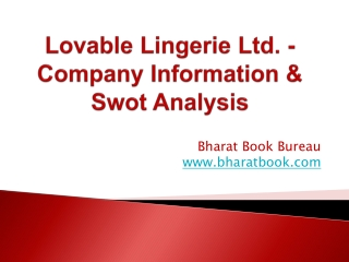 Lovable Lingerie Ltd. - Company Information & Swot Analysis