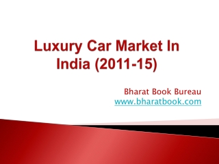 Luxury Car Market In India (2011-15)