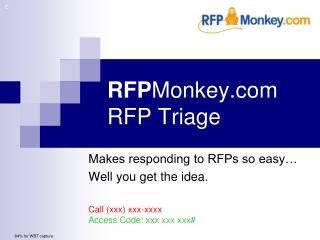 RFP Monkey RFP Triage
