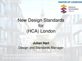 New Design Standards for (HCA) London