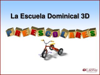 La Escuela Dominical 3D