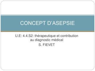 CONCEPT D'ASEPSIE