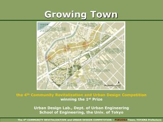 the 4 th  Community Revitalization and Urban Design Competition winning the 1 st  Prize