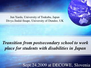 Transition from postsecondary school to work place for students with disabilities in Japan