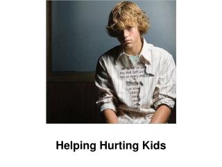 Helping Hurting Kids