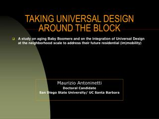 TAKING UNIVERSAL DESIGN AROUND THE BLOCK