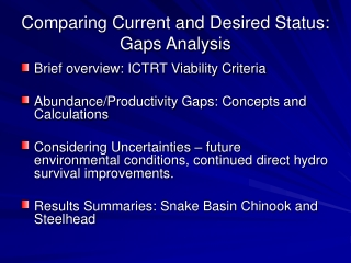 Comparing Current and Desired Status:  Gaps Analysis