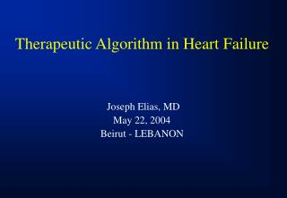 Therapeutic Algorithm in Heart Failure