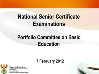 National Senior Certificate Examinations Portfolio Committee on Basic Education