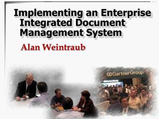Implementing an Enterprise Integrated Document Management System