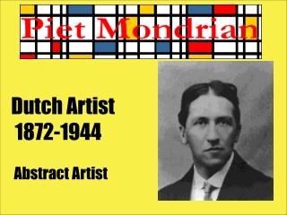 Dutch Artist  1872-1944  Abstract Artist