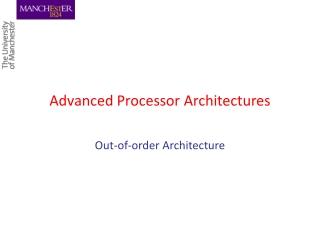 Advanced Processor Architectures