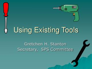 Using Existing Tools