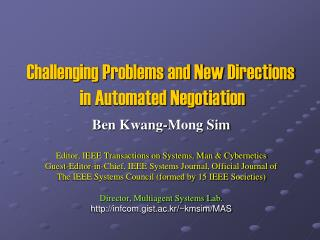 Challenging Problems and New Directions  in Automated Negotiation