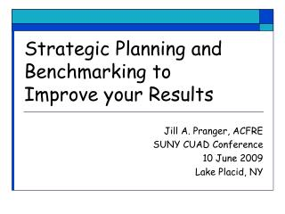 Strategic Planning and Benchmarking to Improve your Results