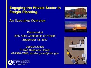 Engaging the Private Sector in Freight Planning An Executive Overview