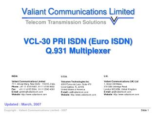 VCL-30 PRI ISDN (Euro ISDN) Q.931 Multiplexer