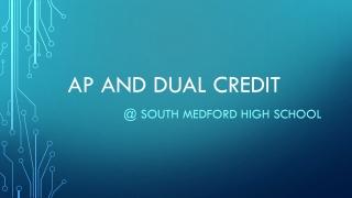 AP and Dual Credit