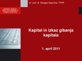 Kapital in izkaz gibanja kapitala  1. april 2011