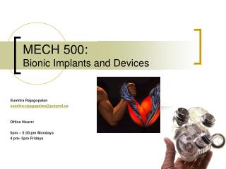 MECH 500: Bionic Implants and Devices