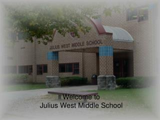 Welcome to Julius West Middle School